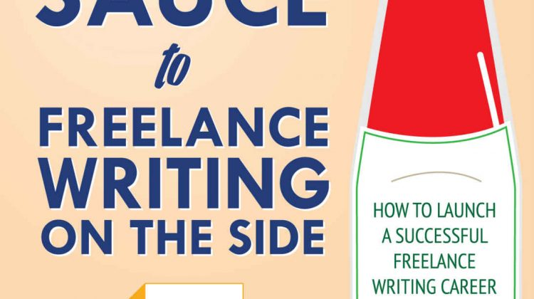 Free E-book 'The Secret Sauce to Freelance Writing on the Side'